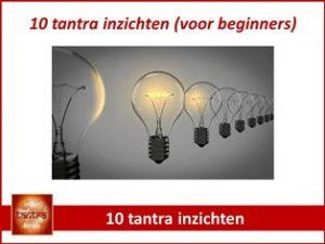 Alles over tantra - 10 tantra inzichten voor beginners