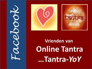 Online Tantra - Vrienden van Online Tantra